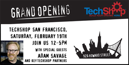 TechShop SF Grand Opening
