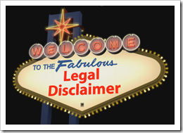 The Fabulous Legal Disclaimer Crowd Sourced Edition
