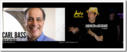 Engineer vs Designer podcast featureing Autodesk's CEO Carl Bass