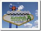 Autodesk University 2013 in 130 Days Sign