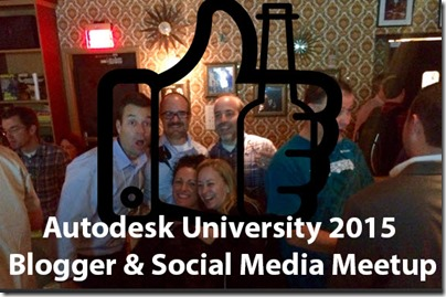 Autodesk University Blogger & Social Meetup Sign Up
