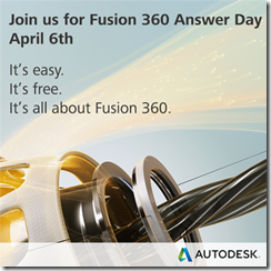 Autodesk Fusion 360 Answer Day April 6th