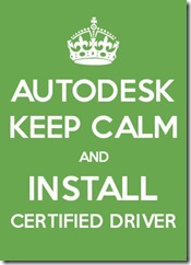 Keep Calm and Install Certified Driver
