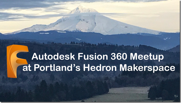 Fusion 360 Meetup - What's New in Fusion & CNC Scripting at the Hedron Makerspace