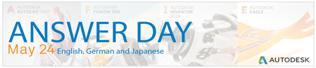 Autodesk Answer Day May 24, 2017