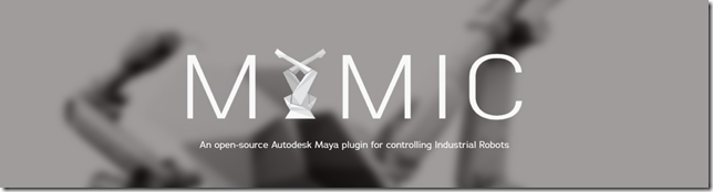 An open-source Autodesk Maya plugin for controlling Industrial Robots