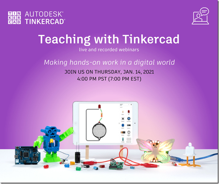 Teaching with Tinkercad webinar