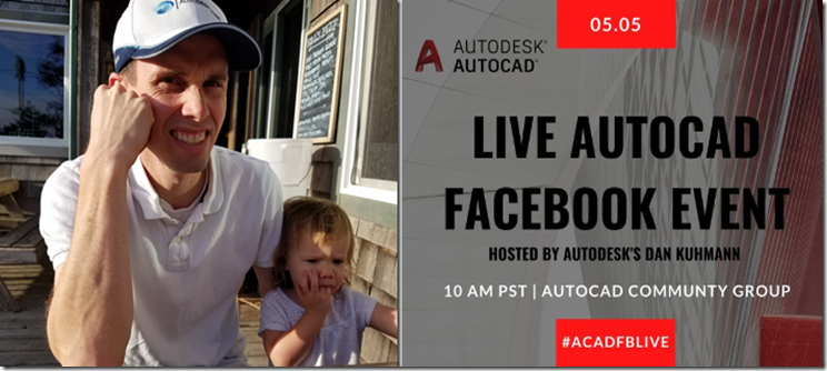 AutoCAD Facebook Live Event Wednesday May 5, 2021