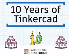 Ten Years of Tinkercad